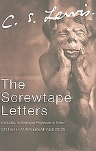 The Screwtape letters : with, Screwtape proposes a toast