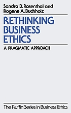Rethinking business ethics : a pragmatic approach