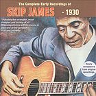 The complete early recordings of Skip James, 1930