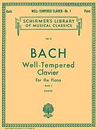 The well-tempered clavier : forty-eight preludes and fugues for the piano