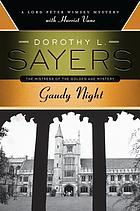 Gaudy Night : a Lord Peter Wimsey mystery with Harriet Vane