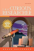 The curious researcher : a guide to writing research papers
