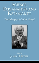 Science, explanation, and rationality : aspects of the philosophy of Carl G. Hempel