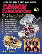 How to tune and win with Demon carburetors
