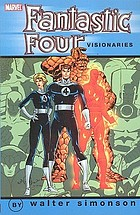 Fantastic Four visionaries. Vol. 1, Walter Simonson