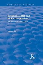 Swinburne's hell and Hick's universalism : are we free to reject God?