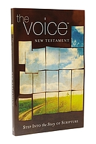 The Voice New Testament : step into the story of Scripture