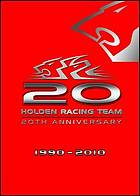 Holden Racing Team 20th anniversary 1990-2010
