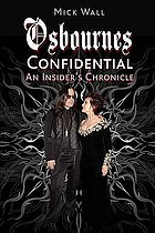 Osbournes confidential : an insider's chronicle