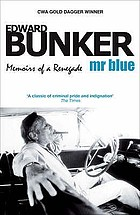 Mr Blue : memoirs of a renegade