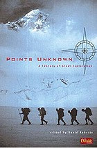 Points unknown : a century of great exploration