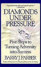Diamonds under pressure : five steps to turning adversity into success