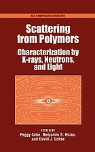 Scattering from polymers : characterization by X-rays, neutrons, and light ; [... Symposium on