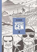 Barefoot Gen. Volume five, Never ending war