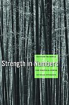 Strength in numbers : the political power of weak interests