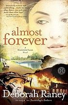 Almost forever : a Hanover Falls novel