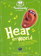 Hear my world