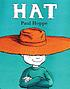Hat by  Paul Hoppe