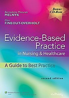 Evidence-based practice in nursing & healthcare : a guide to best practice