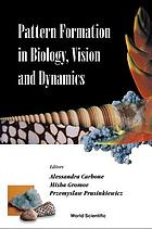 Pattern formation in biology, vision and dynamics