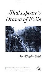 Shakespeare's drama of exile
