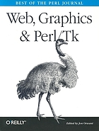 Web, graphics, and Perl/TK : best of the Perl journal