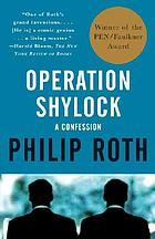 Operation Shylock : a confession