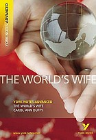 The world's wife, Carol Ann Duffy : notes