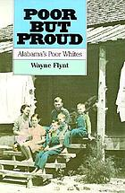 Poor but proud : Alabama's poor whites
