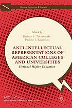 Anti-intellectual representations of American colleges and universities.