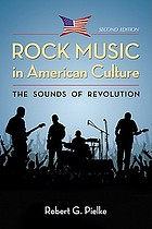 Rock music in American culture : the sounds of revolution