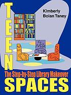 Teen spaces : the step-by-step library makeover