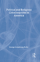 Politics and religious consciousness in America