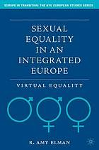 Sexual Equality in an Integrated Europe: Virtual Equality cover image