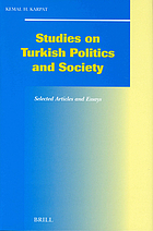 Studies on Turkish politics and society : selected articles and essays