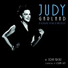 Judy Garland : a portrait in art & anecdote