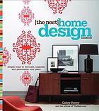[The nest] home design handbook : simple ways to decorate, organize, and personalize your place