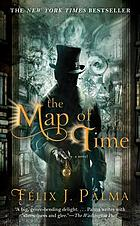 The map of time : a novel