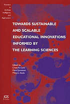 Towards sustainable and scalable educational innovations informed by the learning sciences : sharing good practices of research, experimentation and innovation