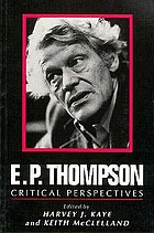 E.P. Thompson : critical perspectives