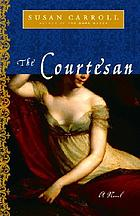 The courtesan : a novel