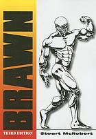 Brawn : bodybuilding for the drug-free and genetically typical