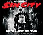 Frank Miller's Sin City : the making of the movie
