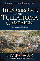 The Stones River and Tullahoma campaigns