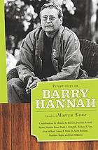 Perspectives on Barry Hannah