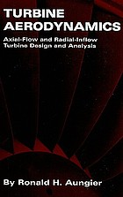 Turbine aerodynamics : axial-flow and radial-inflow turbine design and analysis