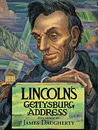 Lincoln's Gettysburg address : a pictorial interpretation painted by James Daugherty.