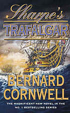 Sharpe's Trafalgar : Richard Sharpe and the Battle of Trafalgar, 21 October 1805