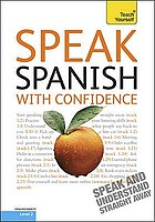Speak Spanish with confidence.