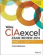 Wiley CIAexcel exam review 2014. Part 1, Internal Audit Basics